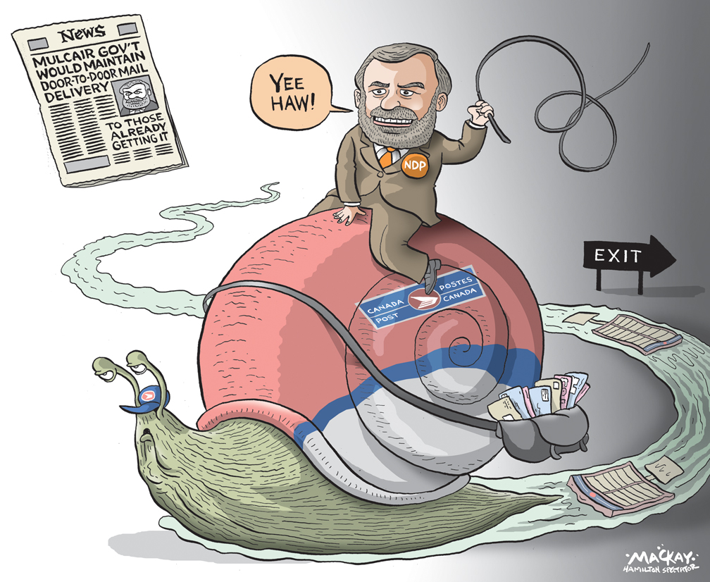 """Editorial cartoon by Graeme MacKay, The Hamilton Spectator - Friday May 22, 2015 NDP says they would bring back door-to-door mail delivery in Hamilton The federal NDP will reinstate door-to-door delivery and get rid of super mailboxes on the Mountain if the party forms government after the upcoming election. Hamilton MPs David Christopherson and Wayne Marston made the announcement at city hall this morning, lauding council for being """"at the forefront"""" of the effort to save traditional mail delivery through its court battle with Canada Post. """"If we have to change the legislation, we'll do it,"""" Christopherson said of the plan to reverse Canada Post's multi-year plan to replace door-to-door delivery with super mailboxes across Canada. He acknowledged there would be cost to removing thousands of recently installed super mailboxes - including several hundred alone on the Mountain. But he said those costs, as yet not calculated, have to be """"weighed against the cost to the (postal) service."""" He argued Canadians are better served by door-to-door mail delivery and added at a minimum, residents """"deserve to be consulted"""" about the future of the service. The city will face off against Canada Post in court sometime next week over the legality of a bylaw that seeks to regulate where super mailboxes are installed in the municipal right-of-way. (Source: Hamilton Spectator) http://www.thespec.com/news-story/5637988-ndp-says-they-would-bring-back-door-to-door-mail-delivery-in-hamilton/ Canada, Thomas Mulcair, NDP, mail, postal, delivery, snail, election, promise, service, communication"""